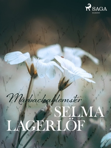 Mårbackablomster (e-bok) av Selma Lagerlöf