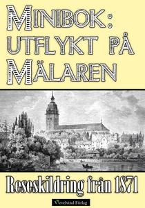 Minibok: En utflykt på Mälaren 1871 (e-bok) av