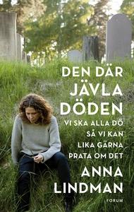 Den där jävla döden (e-bok) av Anna Lindman