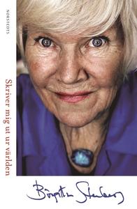 Skriver mig ut ur världen (e-bok) av Birgitta S