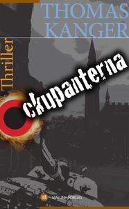 Ockupanterna (e-bok) av Thomas Kanger