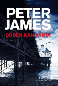 Döden kan vänta (e-bok) av Peter James