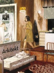 Arkitekt (e-bok) av Merethe Lindström