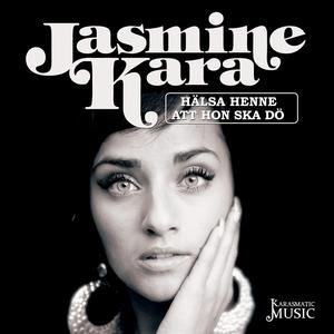 Hälsa henne att hon ska dö (ljudbok) av Jasmine