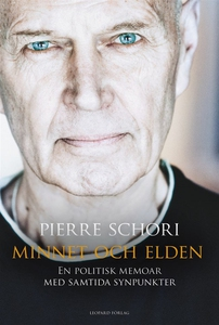 Minnet och elden (e-bok) av Pierre Schori