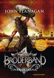 Broderband 2 - Inkräktarna (e-bok) av John Flan