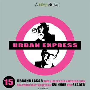 Urban express (ljudbok) av Per Schlingmann, Kje