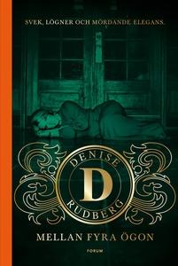 Mellan fyra ögon (e-bok) av Denise Rudberg
