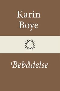 Bebådelse (e-bok) av Karin Boye