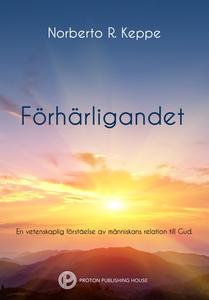 Förhärligandet (e-bok) av Norberto Keppe
