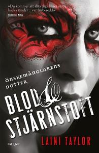 Blod & stjärnstoft  (e-bok) av Laini Taylor