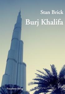 Burj Khalifa (e-bok) av Stan Brick