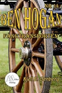 Ben Hogan - Nr 14 - Fångtransporten (e-bok) av
