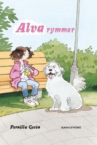 Alva 1 - Alva rymmer (e-bok) av Pernilla Gesén