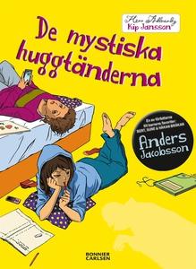 De mystiska huggtänderna (e-bok) av Anders Jaco