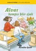 Alva 5 - Alvas kompis blir sjuk