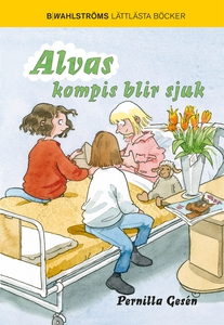 Alva 5 - Alvas kompis blir sjuk (e-bok) av Pern