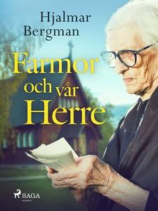 Farmor och vår Herre (e-bok) av Hjalmar  Bergma