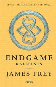 Endgame. Kallelsen (e-bok) av James Frey