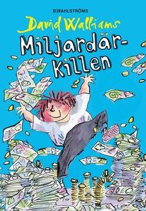Miljardärkillen (e-bok) av David Walliams