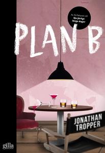Plan B (e-bok) av Jonathan Tropper