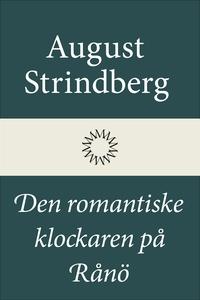 Den romantiske klockaren på Rånö (e-bok) av Aug