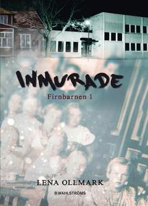 Firnbarnen 1 - Inmurade (e-bok) av Lena Ollmark