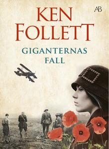 Giganternas fall (e-bok) av Ken Follett