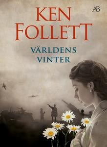 Världens vinter (e-bok) av Ken Follett