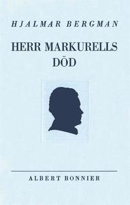 Herr Markurells död och andra noveller (e-bok)