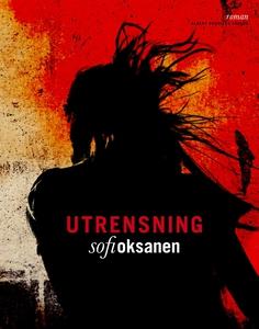 Utrensning (e-bok) av Sofi Oksanen