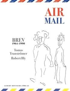 Air Mail: 150 Brev 1964-1990 (e-bok) av Tomas T