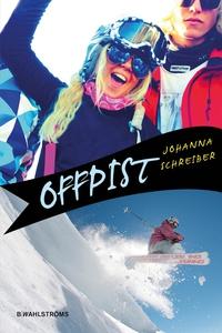 Offpist (e-bok) av Johanna Schreiber