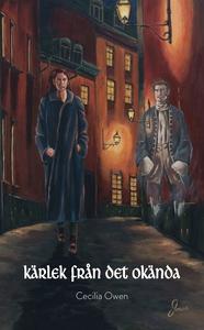 Kärlek från det okända (e-bok) av Cecilia Owen