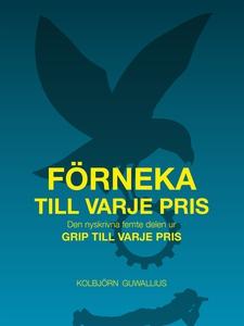 Förneka till varje pris (e-bok) av Kolbjörn Guw