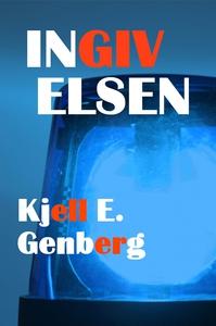 Ingivelsen (e-bok) av Kjell E. Genberg
