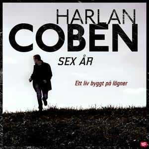 Sex år (ljudbok) av Harlan Coben