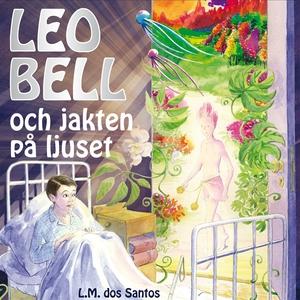 Leo Bell och jakten på ljuset (ljudbok) av Lisa