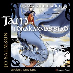 Tam i drakarnas stad (ljudbok) av Jo Salmson