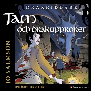 Tam och drakupproret (ljudbok) av Jo Salmson