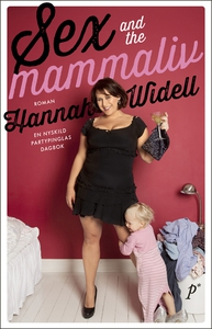 Sex and the mammaliv (e-bok) av Hannah Widell