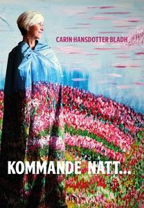 Kommande natt... (e-bok) av Carin Coach, Carin