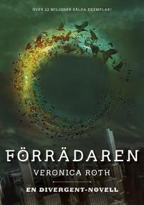 Förrädaren (e-bok) av Veronica Roth