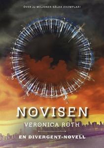 Novisen (e-bok) av Veronica Roth