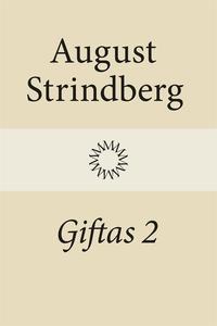 Giftas 2 (e-bok) av August Strindberg