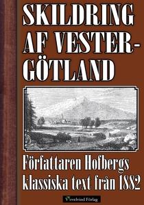 Skildring af Vestergötland (e-bok) av Herman Ho