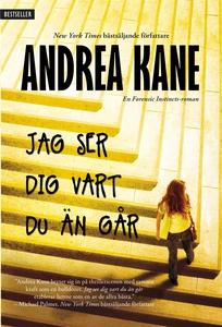 Jag ser dig vart du än går (e-bok) av Andrea Ka