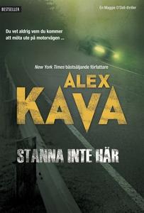 Stanna inte här (e-bok) av Alex Kava