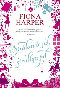 Strålande jul, struliga jul (e-bok) av Fiona Ha