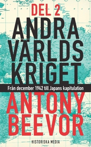 Andra världskriget, del 2 (e-bok) av Antony Bee